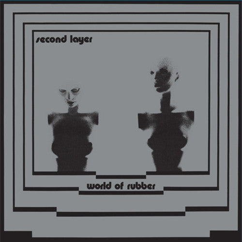SECOND LAYER - World Of Rubber 2LP