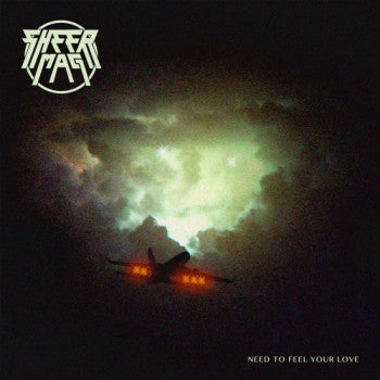 SHEER MAG - Need To Feel Your Love LP / CD