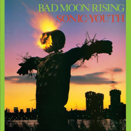 SONIC YOUTH - Bad Moon Rising LP
