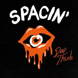 SPACIN' - Deep Thuds LP