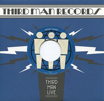 SPRAY PAINT - Live at Third Man 7""