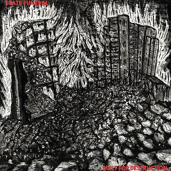 STATE FUNERAL – Built For Destruction 7""