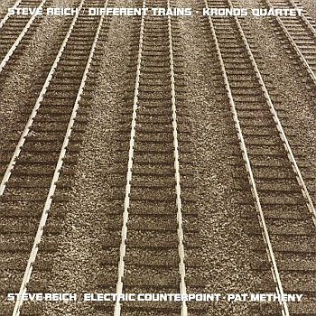 STEVE REICH / KRONOS QUARTET / PAT METHENY - Different Trains / Electric Counterpoint LP