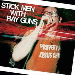 STICK MEN WITH RAY GUNS - Property Of Jesus Christ LP