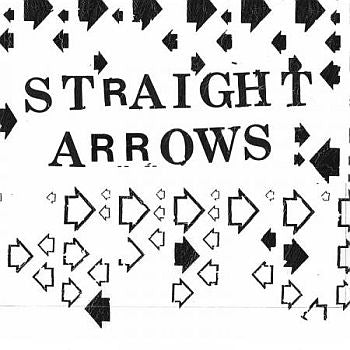 STRAIGHT ARROWS - Out & Down 7""
