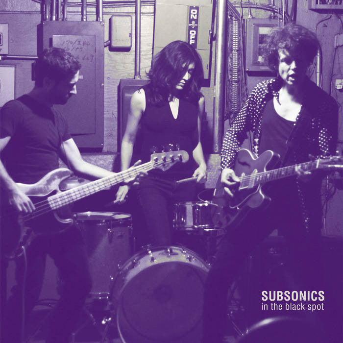 SUBSONICS - In The Black Spot LP