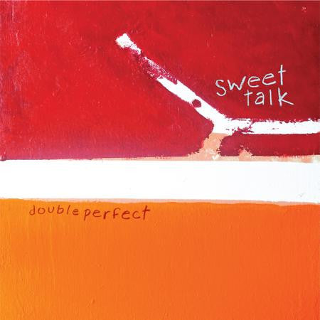 SWEET TALK - Double Perfect LP