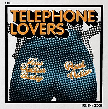 "TELEPHONE LOVERS - Two Dollar Baby / Real Action 7"" (colour vinyl)"