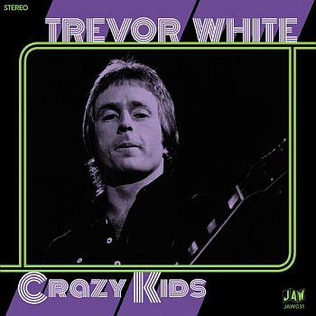 TREVOR WHITE - Crazy Kids 7""
