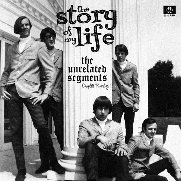 UNRELATED SEGMENTS - The Story Of My Life 2LP