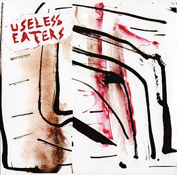 "USELESS EATERS - Desperate Living 7""EP"