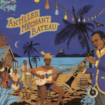 v/a- ANTILLES MECHANT BATEAU – DEEP BIGUINES & GWO KA FROM 60'S FRENCH WEST INDIES LP