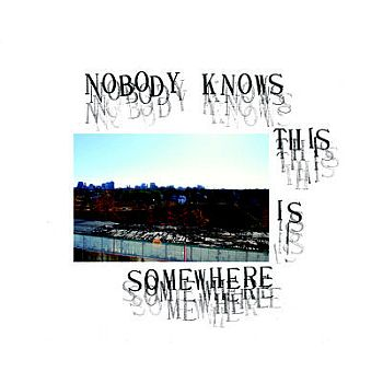 v/a- NOBODY KNOWS THIS IS SOMEWHERE LP