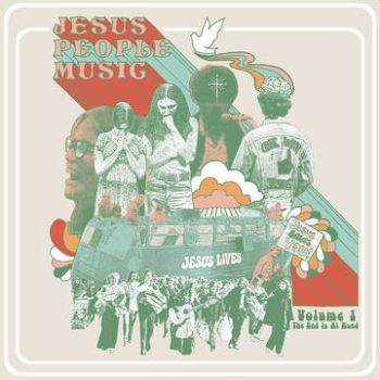 v/a- THE END IS AT HAND: Jesus People Music (Vol. 1) LP