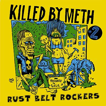 v/a- KILLED BY METH Vol. 2: Rust Belt Rockers LP