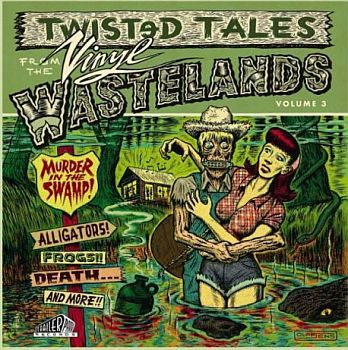 v/a- MURDER IN THE SWAMP: Twisted Tales from the Vinyl Wastelands LP
