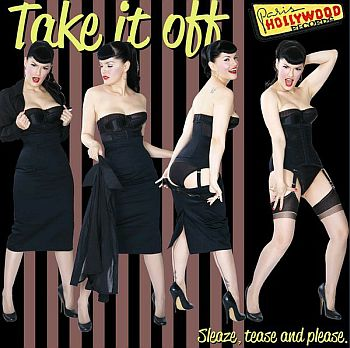 v/a- TAKE IT OFF! Sleaze, Tease And Please LP