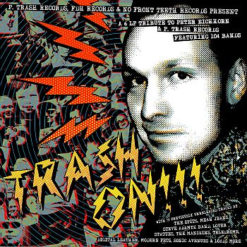 v/a- TRASH ON!!! A Tribute To P.Trash Records 6LP