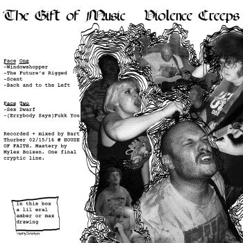 VIOLENCE CREEPS - The Gift of Music 12""