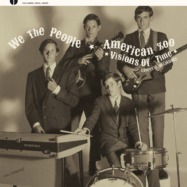WE THE PEOPLE / AMERICAN ZOO - Visions Of Time LP
