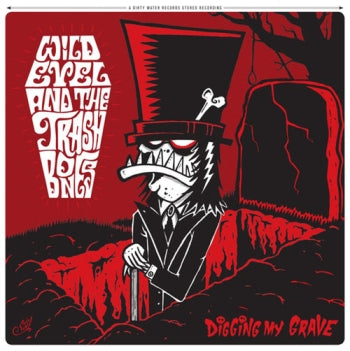 WILD EVEL AND THE TRASH BONES - Digging My Grave LP