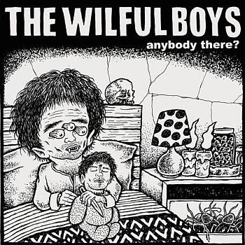 WILFUL BOYS - Anybody There 7""