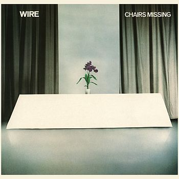 * PREORDER * WIRE - Chairs Missing LP