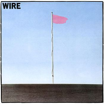 * PREORDER * WIRE - Pink Flag LP