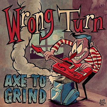 WRONG TURN - Axe To Grind 7""