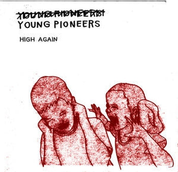 YOUNG PIONEERS - High Again LP