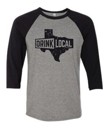 Grey/Black -3/4 Sleeve Drink Local Texas - Baseball Tee