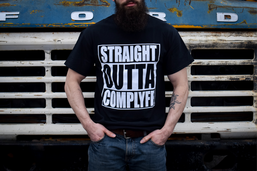 STRAIGHT OUTTA COMPLYFE Tee