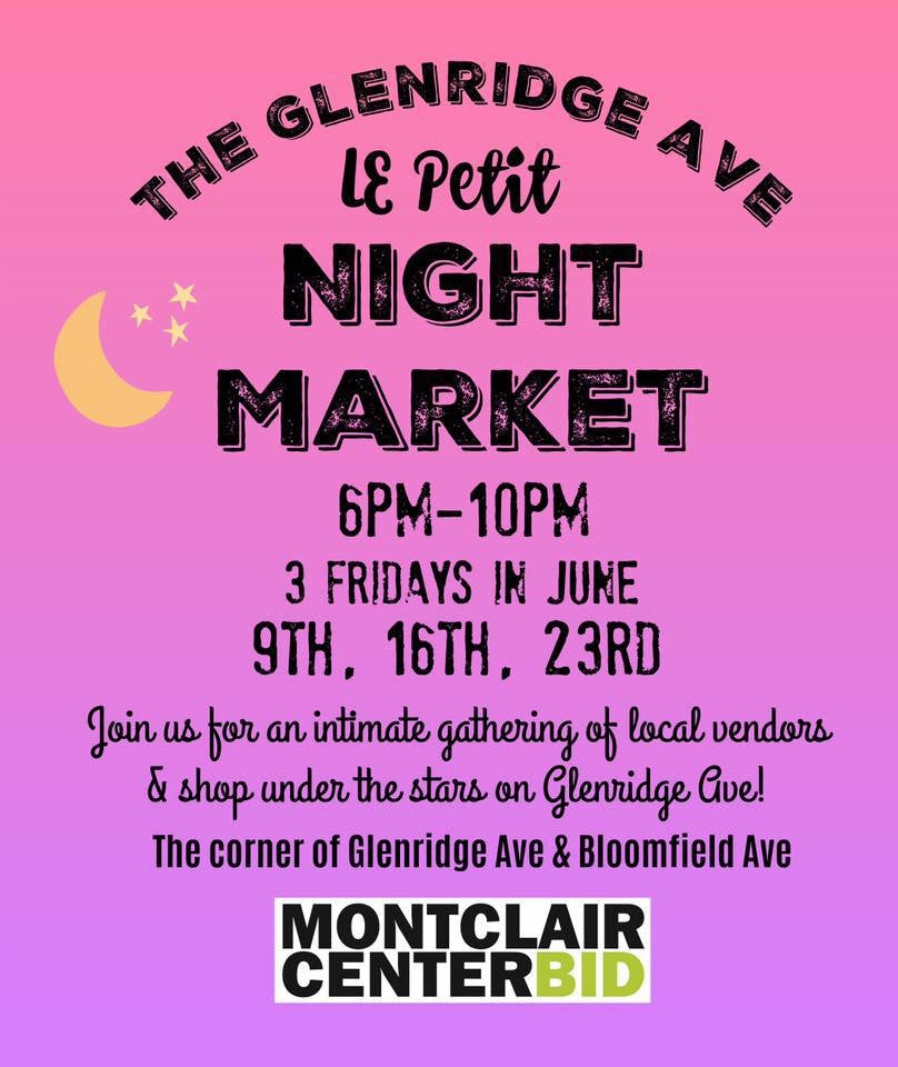 Upcoming in June - Le Petit Night Market and Montclair Sidewalk Sale