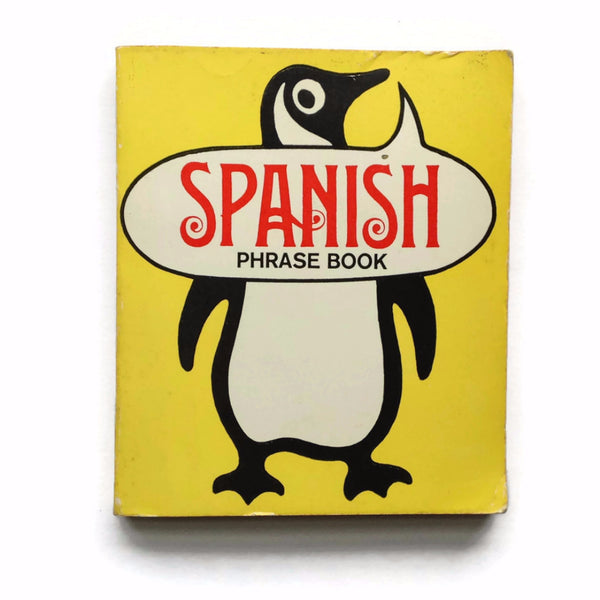 Spanish Phrase Book - Penguin Books - 1968 Paperback - Square Yellow Vintage Foreign Language Book