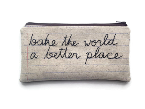 Bake The World A Better Place - Flat Rectangle Zipper Pouch