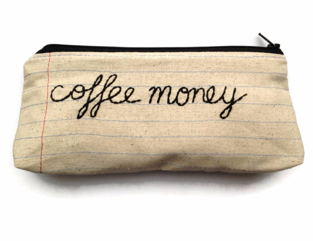 Coffee Money - Zipper Pouch - Pencil Case - Makeup Bag - Notebook Paper Fabric - You Choose The Lining - Handmade - Novelty Gift