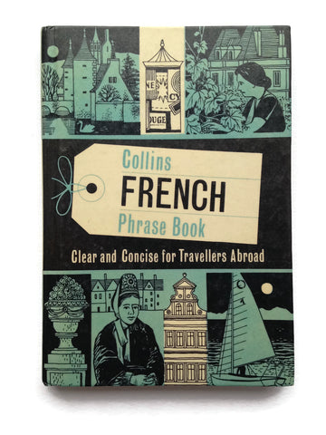 Collins French Phrase Book - Clear and Concise for Travellers Abroad - Hardcover French Book - 1967 Great Britain Edition