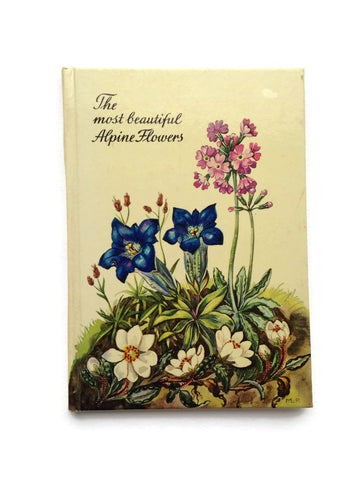 The Most Beautiful Alpine Flowers Book - Hardcover Field Guide - Watercolor Illustrations