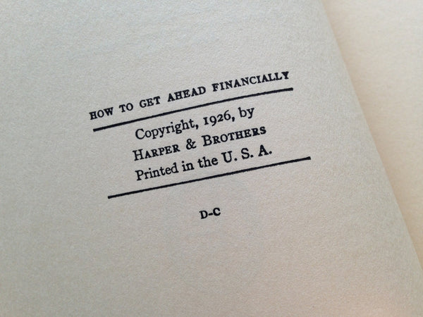 How To Get Ahead Financially - Harcover Vintage 1926 Publication - Good Condition