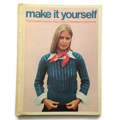 Make it Yourself - Needlework and Crafts Book - Good Vintage Condition - Hardcover 1975 Craft Book - Volume 1 - Great Illustrations - How To
