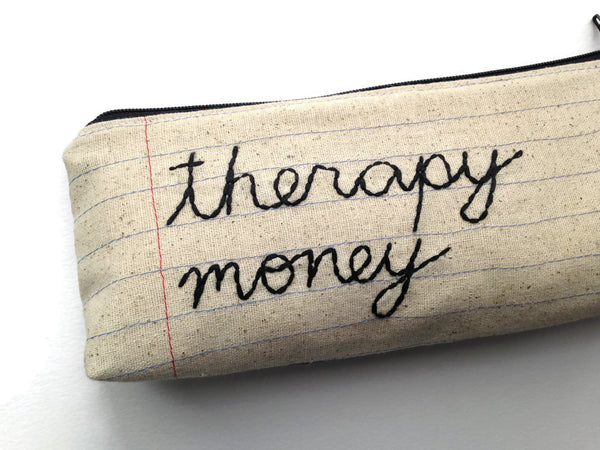 Therapy Money - Zipper Pouch - Pencil Case - Makeup Bag - Notebook Paper Fabric - You Choose The Lining - Handmade - Novelty Gift