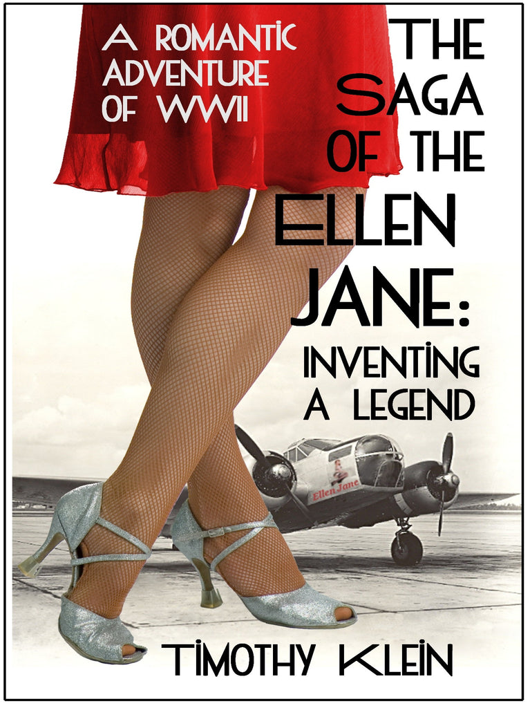 The Saga of the Ellen Jane, a WWII aviation adventure