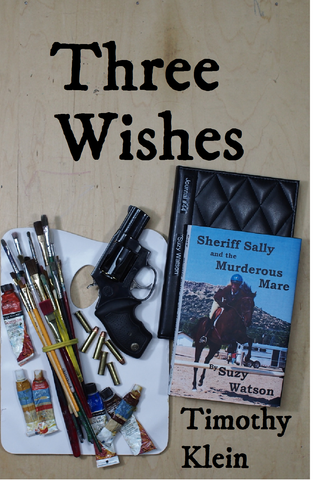Three Wishes (scheduled for release June 2017; no seriously, we mean it this time!)