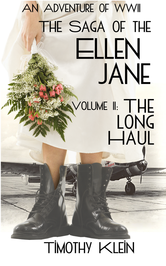 The Long Haul: The Saga of the Ellen Jane, Volume II,