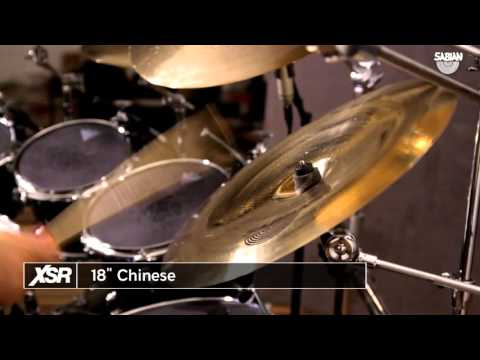 "18"" SABIAN XSR Chinese Video Demo"