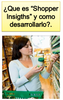 Shopper Insights: ¿Que, donde y como?