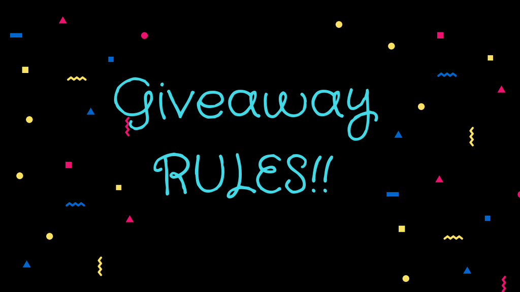 Giveaway Rules....