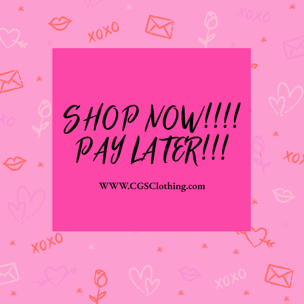 Shop now Pay later at www.cgsclothing.com