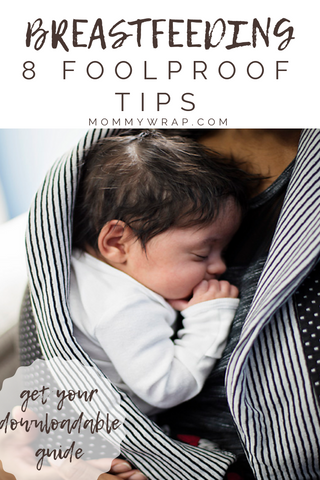8 Foolproof Breastfeeding Tips that will help guide your breastfeeding journey.  #breastfeeding #newmoms #themommywrap