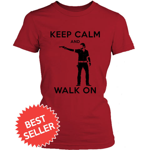 Keep Calm and Walk On Women's Tee
